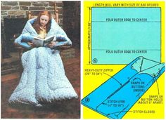 You can make a snug sack or body sack pretty easily if you have an old quilt or comforter, basic sewing skills, and enough money to buy a heavy duty zipper and a few snap fasteners.