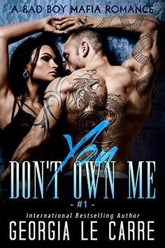 You Don't Own Me: A Bad Boy Mafia Romance (The Russian Don Book 1) by Georgia Le Carre http://www.amazon.com/dp/B01D4RY4B6/ref=cm_sw_r_pi_dp_mTT8wb12T1GEE