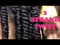 How To: 3 Strand Twists | Natural Hair | MsCatrin - YouTube