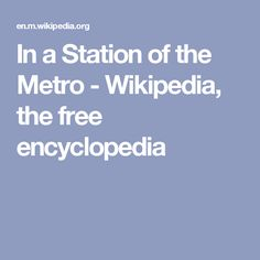 In a Station of the Metro - Wikipedia, the free encyclopedia