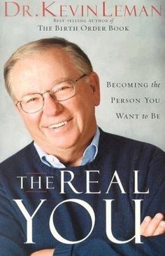 The Real You: Becoming the Person You Want to Be by Dr. Kevin Leman http://www.amazon.com/dp/0800758129/ref=cm_sw_r_pi_dp_caFFub1FR9GAZ