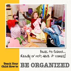 Teach Your Child How to be Organized  #Every School Year Counts # Back to School  http://www.susanme.com/2012/09/be-organized-it-is-not-just-for-the-kids/