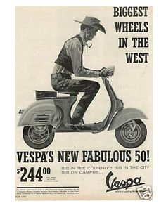 One of my have vintage Vespa ads. Vespa Lexington used to sell t-shirts with the… Vespa Scooters, Moto Scooter, Piaggio Vespa, Lambretta Scooter, Vespa Motorcycle, Motorcycle Posters, Kids Scooter, Motorcycle Quotes, Vespa 400