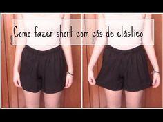Como fazer short com elástico no cós | Fácil - Sem modelagem | - YouTube