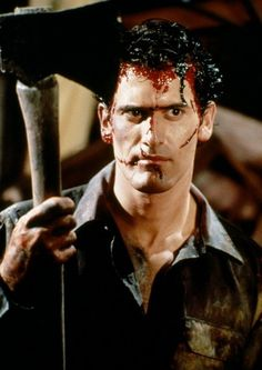 Bruce Campbell as Ash in The Evil Dead (1981)/Evil Dead II (1987)/Army of Darkness (1992)