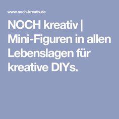 NOCH kreativ | Mini-Figuren in allen Lebenslagen für kreative DIYs.