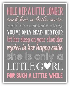 HOLD HER a little longer sign print Canvas custom colors Girl wall art. Girl nursery little girl print. playroom art baby shower gift - Choosing A Baby Name - ideas of Choosing A Baby Name - HOLD HER a little longer print personalized by ThePrintsCess Baby Kind, My Baby Girl, Our Baby, Baby Love, Baby Girl Poems, Baby Shower Gifts, Baby Gifts, Baby Girl Shower, Baby Shower Poems
