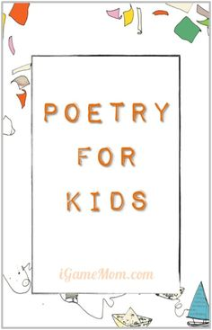 Poetry for Kids Resource and Activity Ideas - books, apps, fun activities