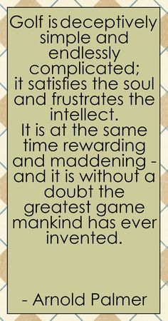 Golf is the greatest game mankind has ever invented! #lorisgolfshoppe