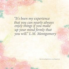 L.M. Montgomery Quote #bookquote #lmmontgomery #truth