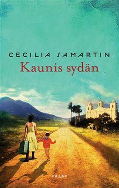 Cecilia Samartin: Kaunis sydän