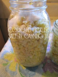 Pickling Recipes - How to Make Pickled Corn my maw maw used to make this in a giant butter churning jug and it was the BEST stuff I ever ate!