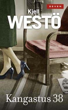 Title: Kangastus 38 | Author: Kjell Westö | Designer: Jaakko Ollikainen