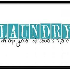 If I had an indoor laundry room I would print this and put it in picture frame to hang up!