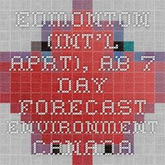 Edmonton (Int'l Aprt), AB - 7 Day Forecast - Environment Canada