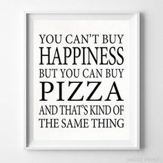 Can't Buy Happiness Pizza Typography Home Decor Poster - Prices from $9.95 - Click Photo for Details - #typography #typographic #officedecor #motivational #homedecor #Pizza