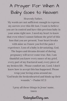 I don't understand why many things happen in this life. When children pass a way it is diffcult. Here is a prayer for when a baby goes to heaven.