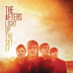 The Afters-love'em.