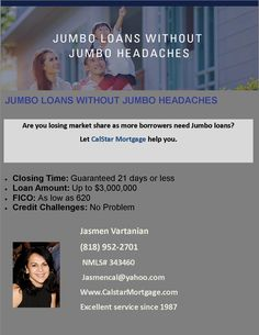 Jumbo loans without Jumbo headaches!!