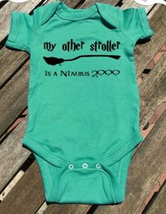 My other stroller is a Nimbus Wizard Baby. - Harry Potter baby Harry Potter onesie Harrry Potter gift My other stroller is a Nimbus 2000 white 1 - Baby Harry Potter, Harry Potter Baby Shower, Harry Potter Baby Clothes, Boy Onesie, Baby Bodysuit, Onesies, Baby Design, Baby Girls, Everything Baby