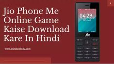 Jio Phone Me Online Game Kaise Download Kare In Hindi 2020,play store download for jio phone,jio phone game download,jio phone mein game download kaise kare,jio phone main game kaise chalaye,how to play online games in jio phone Play Game Online, Online Games, Phone Games, Tech News, Karate, Digital Marketing, Tips, Counseling