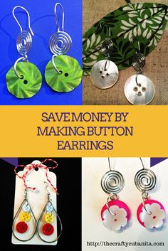 For less than $2 a pair, you can make some gorgeous Button Earrings to gift to friends & family!  diy jewelry, diy earrings, earrings tutorial, diy dangle earrings, easy wire earrings, easy diy earrings, how to make earrings, diy hoop earrings, simple earrings, handmade earrings,