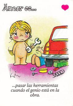 El Amor ES Caricaturas | Amor es pasar las herramientas...