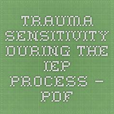 Trauma Sensitivity During the IEP Process — PDF