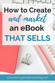 How to create an eBook that sells. Drive traffic to your eBook and make passive income! #SuccessfulEbookPublishing #CreatingAnEbook