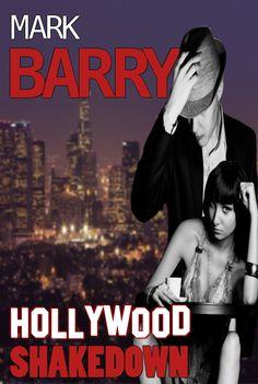 Mary Ann Bernal: Hollywood Shakedown by Mark Barry