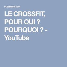 LE CROSSFIT, POUR QUI ? POURQUOI ? - YouTube