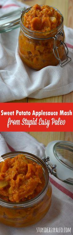 Sweet Potato Applesauce Mash Recipe | StupidEasyPaleo.com