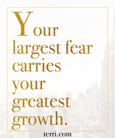 Your largest fear carries your greatest growth! For more weekly podcast, motivational quotes and biblical, faith teachings as well as success tips, follow Terri Savelle Foy on Pinterest, Instagram, Facebook, Youtube or Twitter!