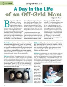 A Day in the Life of an Off-Grid Mom by: Jaimie Bauer- Molly Green - Fall 2015 - Page  28 http://www.mollygreenonline.com/mollygreen/fall_2015?pm=1&u1=texterity&linkImageSrc=/mollygreen/fall_2015/data/imgpages/tn/0025_lmxwgb.gif/&pg=29#pg29