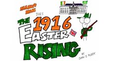 Great Easter Rising video with Manny Man | Ireland Calling