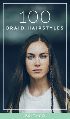 Bookmark these beauty tutorials to get endless braid hairstyle inspo.