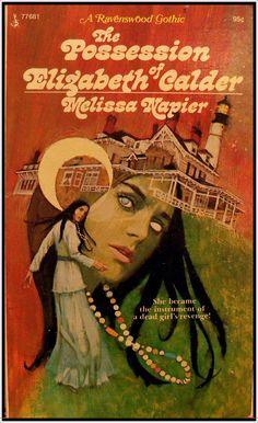 """The Possession of Elizabeth Calder"" by Melissa Napier. A Ravenswood Gothic."