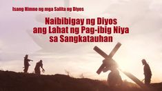 La miglior musica cristiana 2019 - Dio ha donato tutto il Suo amore all'. Christian Music Videos, Christian Movies, Choir Songs, The Bible Movie, Praise And Worship Songs, My Salvation, Tagalog, Gospel Music, Gods Love