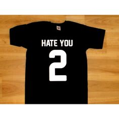 Hate You 2 Tumblr Shirts T-Shirt Hate You Too T-Shirt Hate You 2 (28 BGN) via Polyvore featuring tops, t-shirts, black, women's clothing, crew neck tee, men shirts, t shirts, black shirt and black tee
