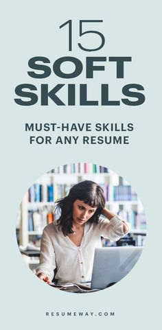 Career advice: 15 examples of soft skills for a resume - Resumeway Resume Advice, Resume Writing Tips, Resume Help, Career Help, Career Advice, Resume Profile Examples, Resume Skills Section, Career Search, Job Search