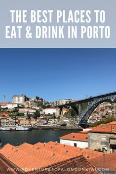 A Pocketful of Porto Recommendations: Eating and Drinking - Adventures of a London Kiwi Oregon Travel, California Travel, European City Breaks, Road Trip Hacks, Best Places To Eat, Best Cities, Foodie Travel, Beach Trip, Night Life