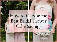 how to choose the best bridal shower cake sayings bridal shower cake sayings wedding shower