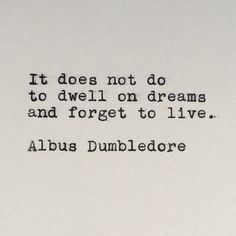 Harry Potter's Albus Dumbledore Quote Typed on Typewriter by #LettersWithImpact
