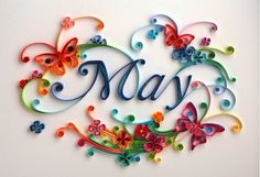 Arts Quilling: May Month Mother's Day.