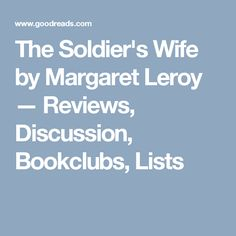 The Soldier's Wife by Margaret Leroy — Reviews, Discussion, Bookclubs, Lists