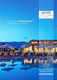 In the heart of Peloponnese there is a Blu you want to experience. Horizon Blu ad for ABTA Magazine Sept15