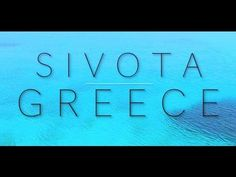 SIVOTA GREECE-MOST BEAUTIFUL PLACE IN THE WORLD - YouTube