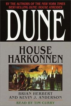 House Harkonnen, by Brian Herbert and Kevin J. Anderson