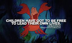 Sebastian from The Little Mermaid quote