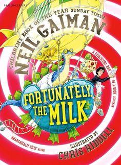The new cover of Neil Gaiman's Fortunately the Milk! #neilgaiman